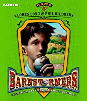 Game 2: #2 in the Barnstormers Tales of the Travelin' Nine Series