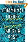 Communal Luxury: The Political Imagin...