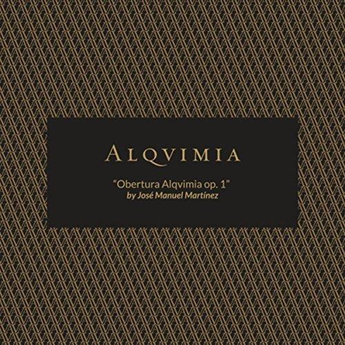 Obertura Alqvimia, Op. 1