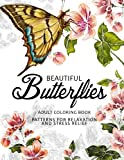 img - for Beautiful Butterflies: coloring books for adults Relaxation (Adult Coloring Books Series, grayscale fantasy coloring books) book / textbook / text book