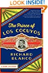 The Prince Of Los Cucuyos: A Miami Ch...