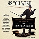 img - for As You Wish: Inconceivable Tales from the Making of The Princess Bride book / textbook / text book