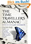 The Time Traveller's Almanac: The Ult...