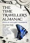 The Time Traveller's Almanac: The Ult...