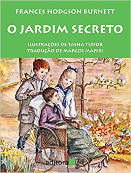 Jardim Secreto (Em Portuguese do Brasil): Frances Hodgson Burnett