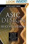 ASIC Design in the Silicon Sandbox: A...