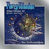 Perry Rhodan Silber Edition 42. Das Zeitkommando