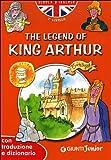 Acquista The legend of King Arthur. Con traduzione e dizionario
