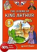 The legend of King Arthur. Con traduzione e dizionario