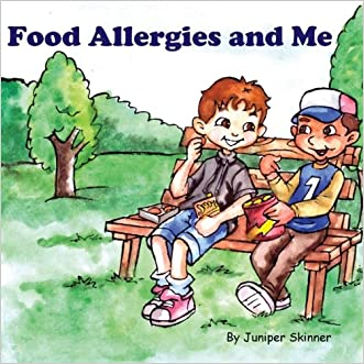 Food Allergies and Me: A Children's Book written by Juniper Skinner