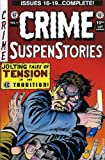 img - for CRIME SUSPENSTORIES ANNUAL 3 (ISSUES #16 - #19) book / textbook / text book