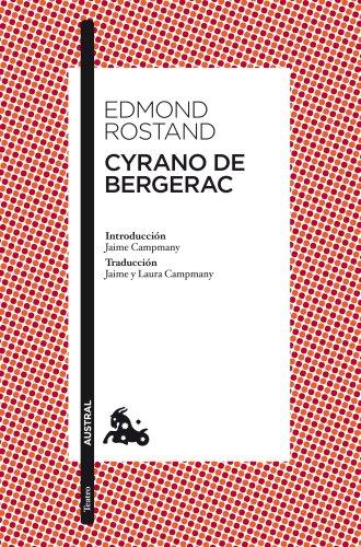 Cyrano de Bergerac: Introducción de Jaime Campmany. Traducción de Jaime y Laura Campmany (Teatro)