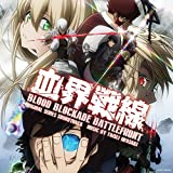 Blood Blockade Battlefront - O.S.T.