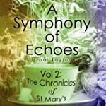 A Symphony of Echoes: The Chronicles...