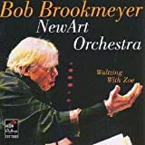 echange, troc Bob Brookmeyer & The New Art Orchestra - Waltzing With Zoe