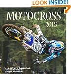 Motocross 2015: 16-Month Calendar inc...