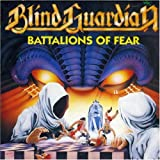 Battalions of Fear by Blind Guardian (2006-03-25)