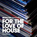 Defected Presents For The Love Of House Volume 6