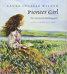 Amazon.fr - Pioneer Girl: The Annotated Autobiography