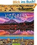 Bildband Kanada. 100 Highlights Kanad...