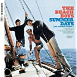 Summer Days (and Summer Nights) (Mono & Stereo Remaster)