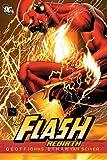 Flash: Rebirth (Flash (Graphic Novels))