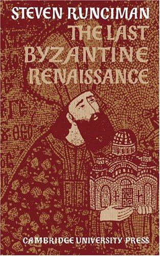 The Last Byzantine Renaissance, Steven Runciman