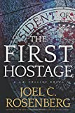 The First Hostage: A J. B. Collins Novel (Hardcover)