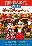 Birnbaum's 2017 Walt Disney World: Th...