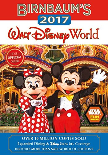 Birnbaums-2017-Walt-Disney-World-The-Official-Guide-Birnbaum-Guides