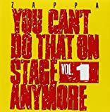 You Can't Do That On Stage Anymore, Vol. 1 [2 CD] by Zappa Records