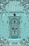 Das zweite Buch der Tr�ume (Silber-Trilogie, Band 2)