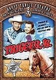 Trigger, Jr. [Import]