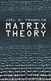 Matrix Theory (Dover Books on Mathematics)