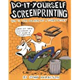 Do-It-Yourself Screenprintingby John Isaacson