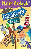 Grubtown Tales: The Far From Great Escape