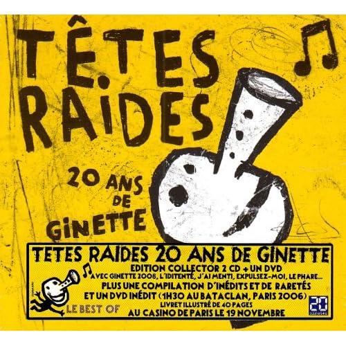 Les Tetes Raides   20 Ans de Ginette   Inedits preview 0