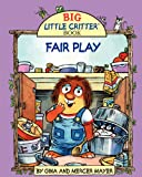 img - for Fair Play (Big Little Critter Book Series 1) book / textbook / text book