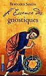 L'essence des Gnostiques