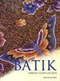 Read Batik: Fabled Cloth of Java on-line