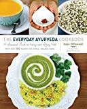 img - for The Everyday Ayurveda Cookbook: A Seasonal Guide to Eating and Living Well book / textbook / text book