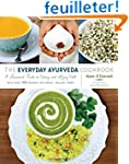 The Everyday Ayurveda Cookbook: A Sea...