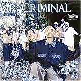 echange, troc Mr Criminal - What the Streets Created Part 2