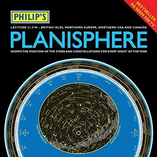 Philip's Planisphere (Latitude 51.5 North): for Use in Britain and Ireland, Northern Europe, Northern USA and Canada by Philip's (2012-01-06)