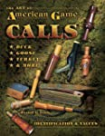 The Art of American Game Calls