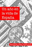 Un a�o en la vida de Espa�a (Spanish...
