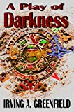 img - for A Play of Darkness book / textbook / text book