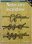 Nudos para escaladores (Manuales (des...