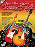 img - for Learn To Play Guitar With The Songs Of Classic Rock (Book/Cd) book / textbook / text book