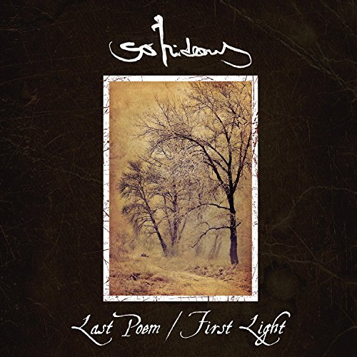 Last Poem / First Light by So Hideous